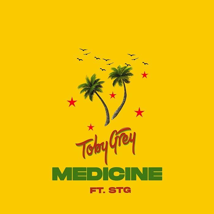 "[Music] Toby Grey – ""Medicine (Dancehall Refix)"" Ft. STG | Mp3 Toby-g11"