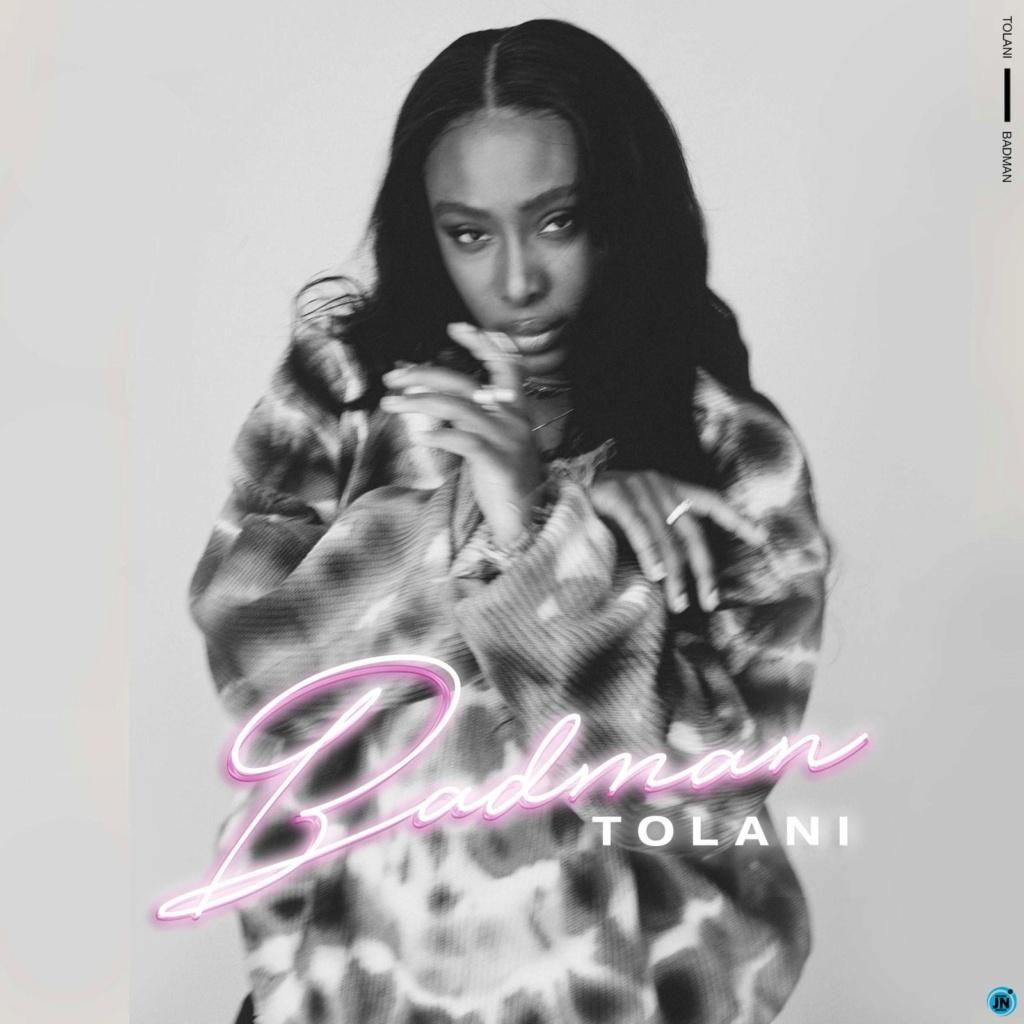 [Music] Tolani – Badman | Mp3 Tolani10