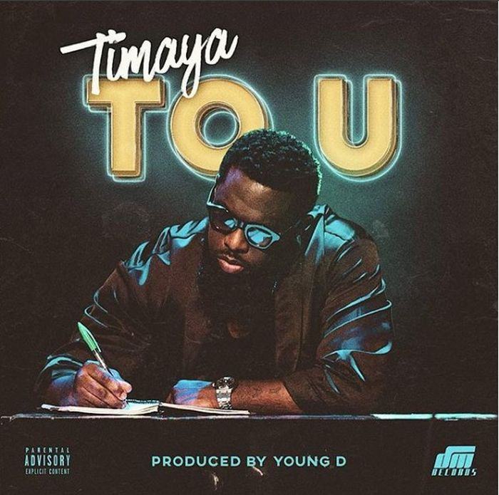 [Download Music] Timaya – To U Tou10