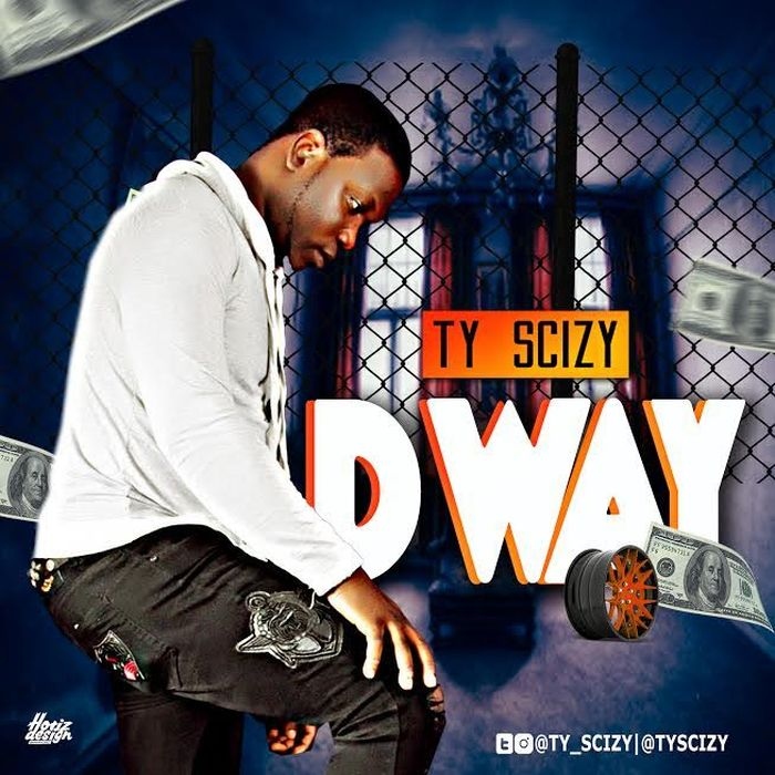 [Download Music] TY Scizy – D Way Ty-sci10