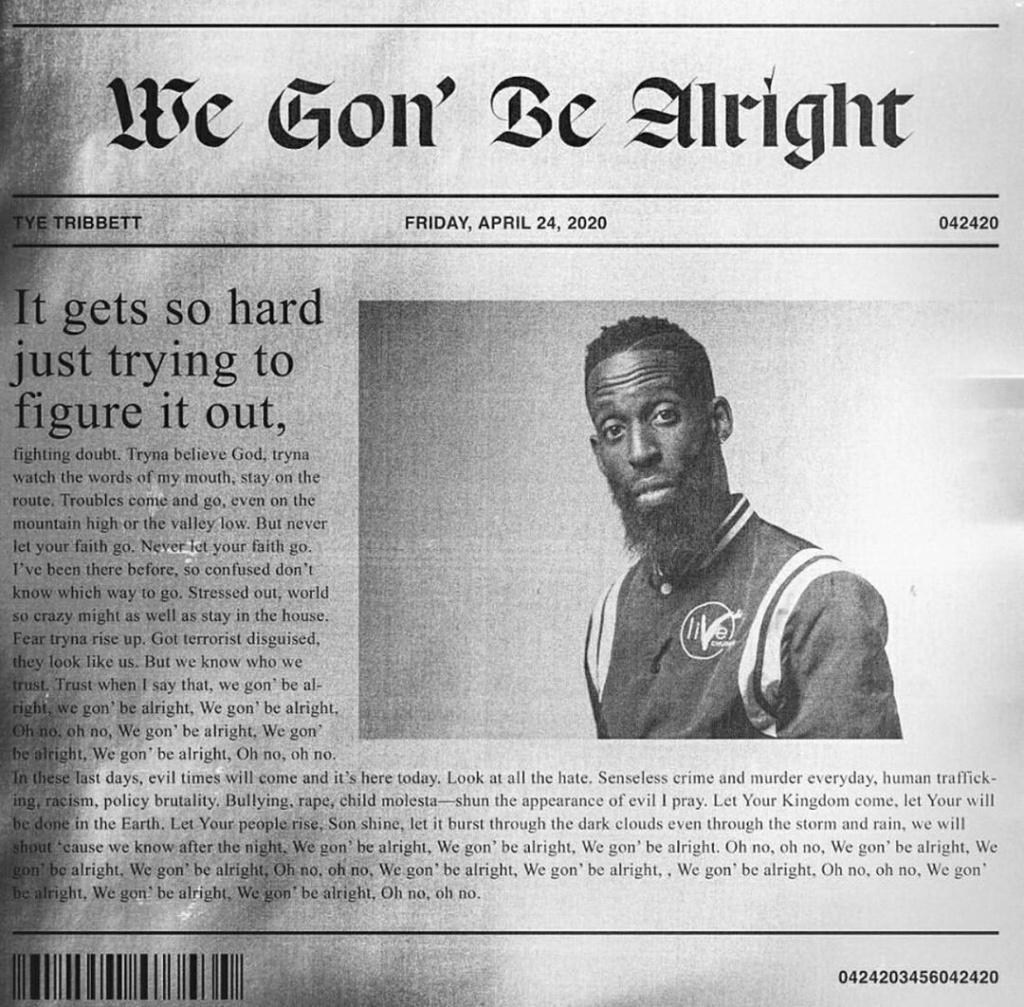 [Music] Tye Tribbett — We Gon' Be Alright | Download Mp3 Tyetri10