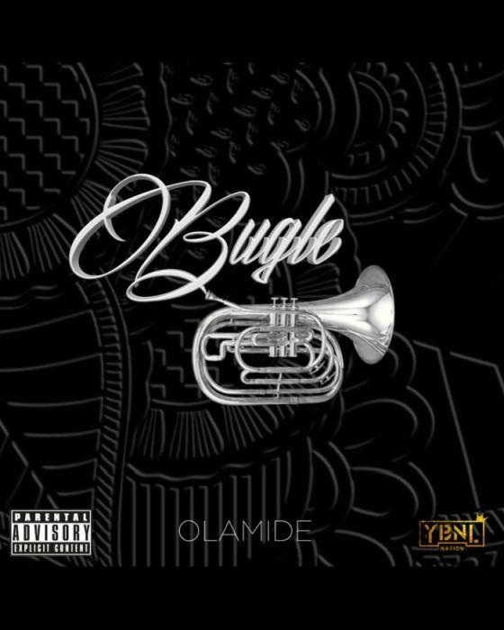 [Download Music] Olamide – Bugle U10