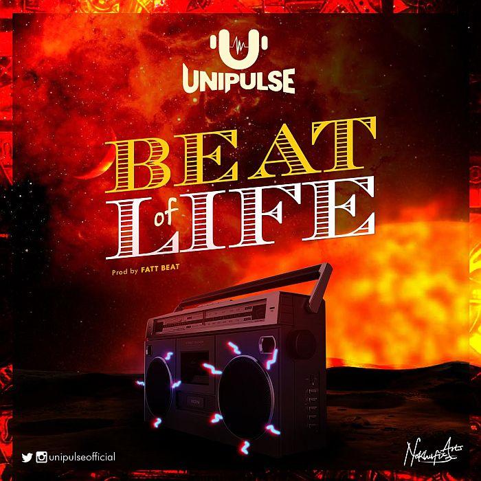 [Music] Unipulse – Beat Of Life | Mp3 Unipul10