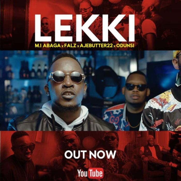 [Download Music and Video] M.I Abaga Ft. Odunsi, Ajebutter22 & Falz – Lekki Unname33