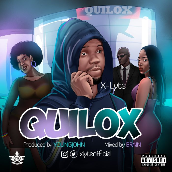 [Download Music] X-Lyte – Quilox Unname34