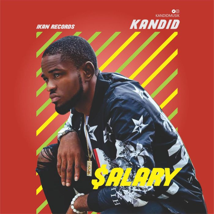 [Download Music] Kandid – Salary Unname36