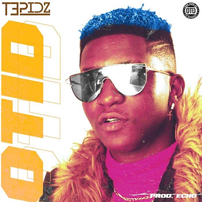 [Music] Tepidz – OTID | Mp3 Untitl11