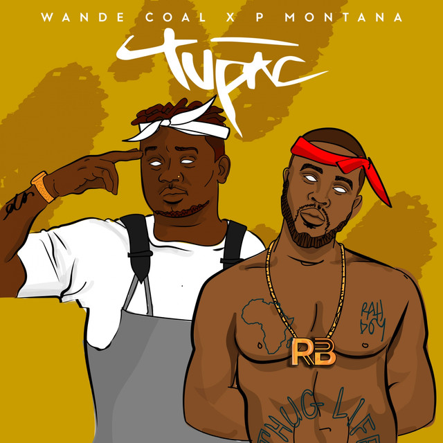 [Download Music]  Tupac by Wande Coal X  P. Montna Wande-11