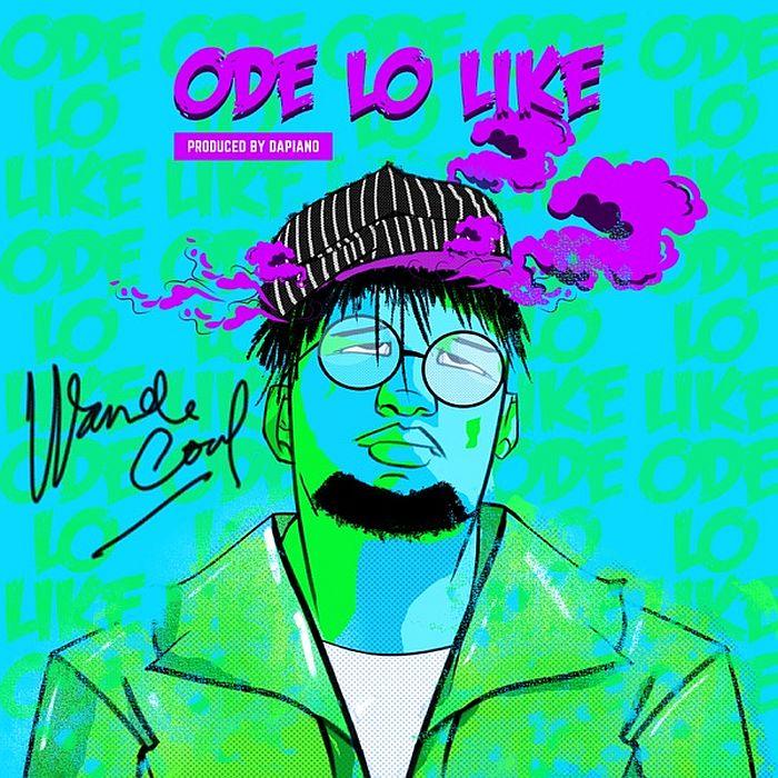 [Music] Wande Coal – Ode Lo Like | Mp3 Wande-15