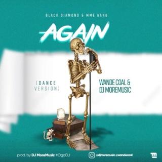 [Music] Wande Coal & DJ MoreMusic – Again (Dance Version) Wande-20