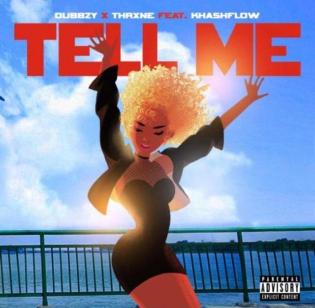 [Music] Dubbzy x Thrxne Ft. Khashflow – Tell Me Webp_167
