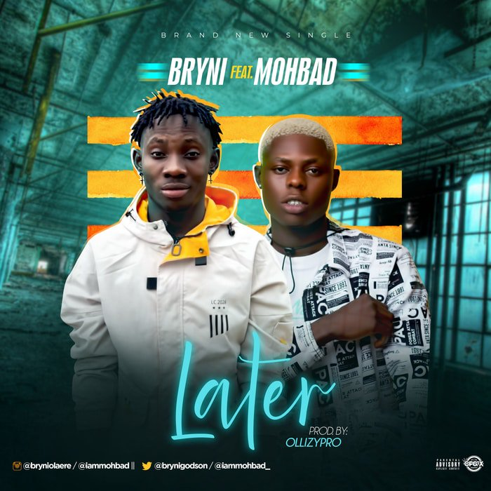 "[Music] Bryni – ""Later"" Ft. Mohbad Webp_n56"