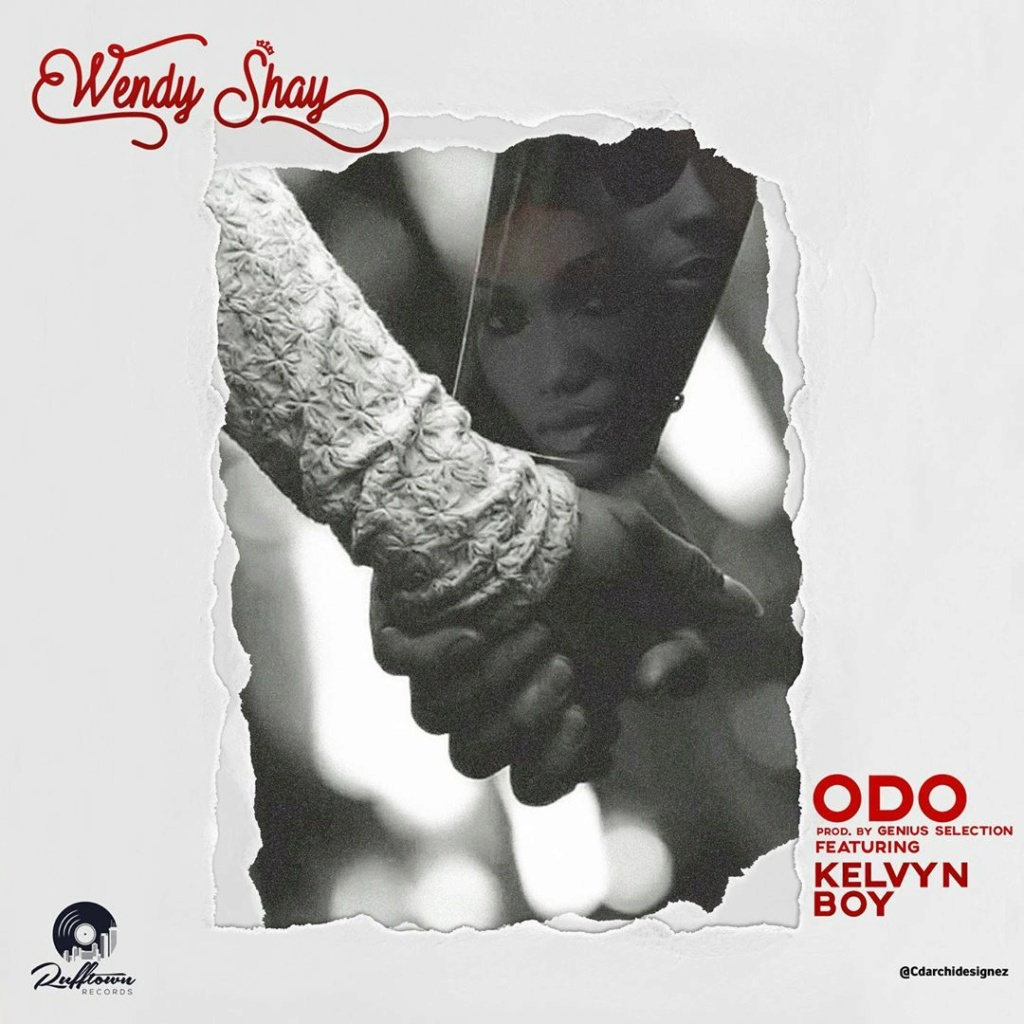 [Music] Wendy Shay – Odo ft. Kelvyn Boy Wendys10