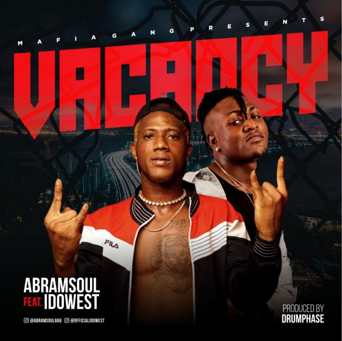 [Download Music] Abramsoul Ft. Idowest – Vacancy Whatsa13