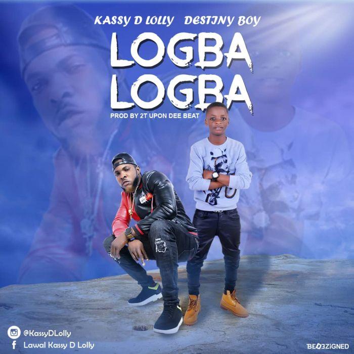 [Download Music] Kassy Ft. Destiny Boy – Logba Logba Whatsa15