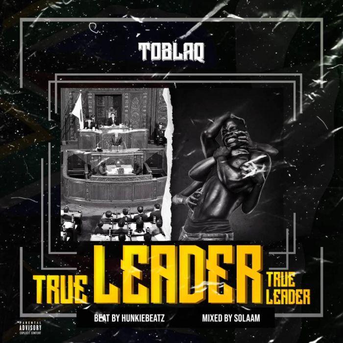[Music] Toblaq – True Leader Whatsa29