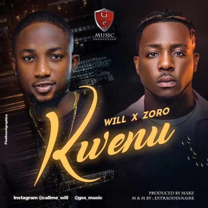 [Download Music] Will Ft. Zoro – Kwenu Will-f10