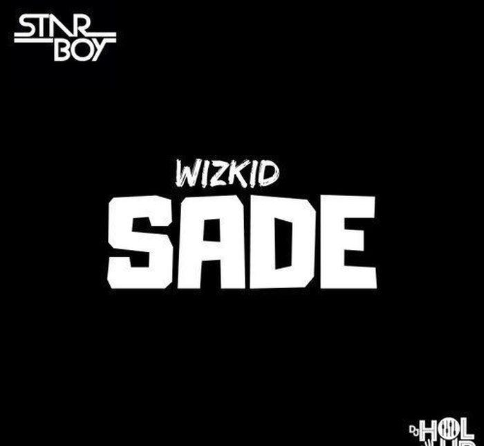 [Download Music] Wizkid – Sade Wizkid23