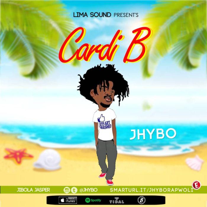 Jhybo – Cardi B | 9Jatechs Music Mp3 Xbue6910