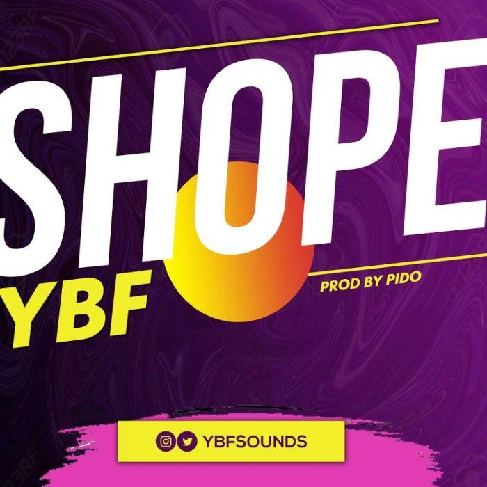 [DownLoad Music] YBF – Shope Ybf-sh10