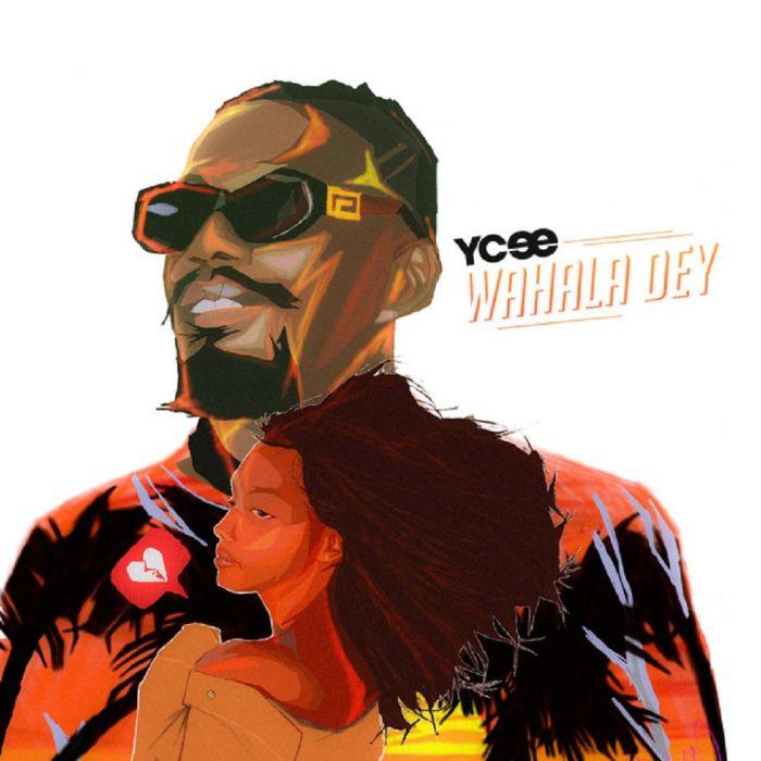 [Lyrics] Ycee – Wahala Dey Ycee-a16