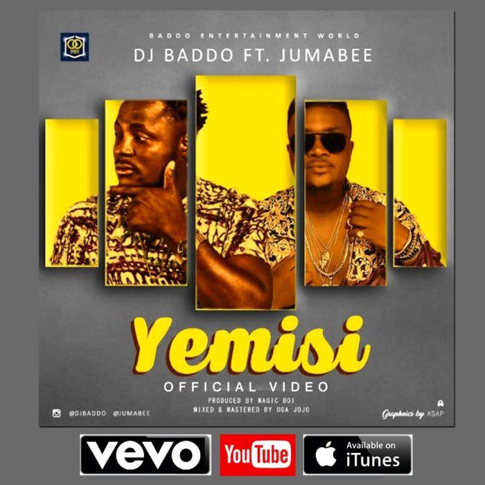 [Download Video]  Yemisi by DJ Baddo Ft. Jumabee  Yemisi10