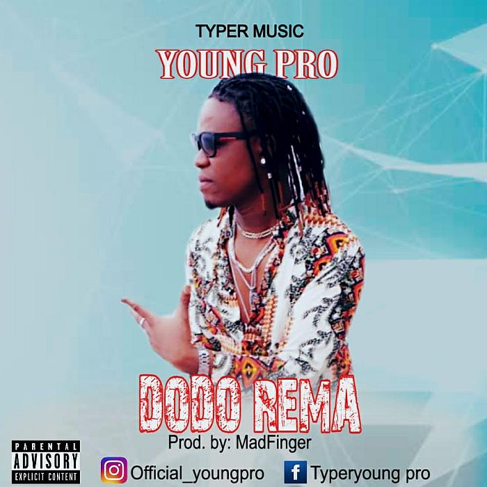 [Music] Young Pro – Dodo Rema | Mp3 Young-12
