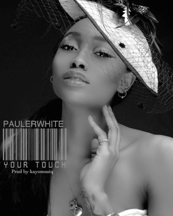[Music] Paulerwhite – Your Touch | Mp3 Your-t10