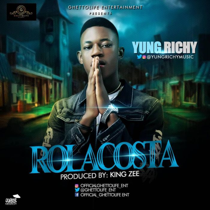 [Download Music] Yung Richy – Rolacosta Yung-r10