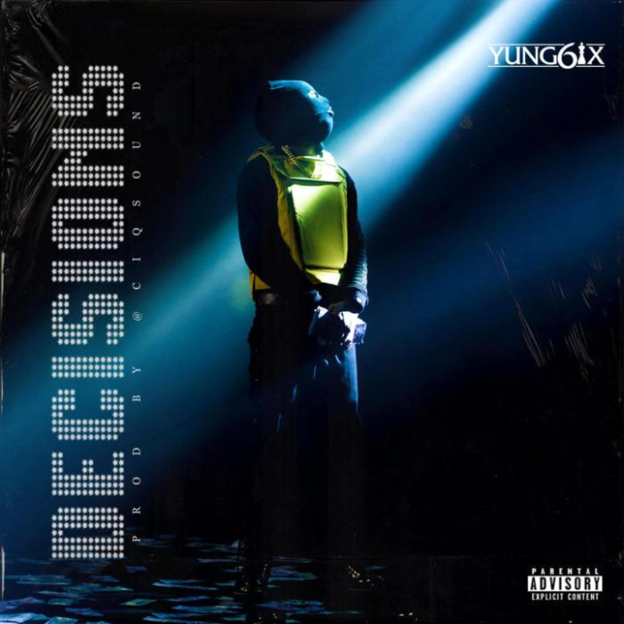 Yung6ix – Decisions | 9Jatechs Music Mp3 Yung6i12