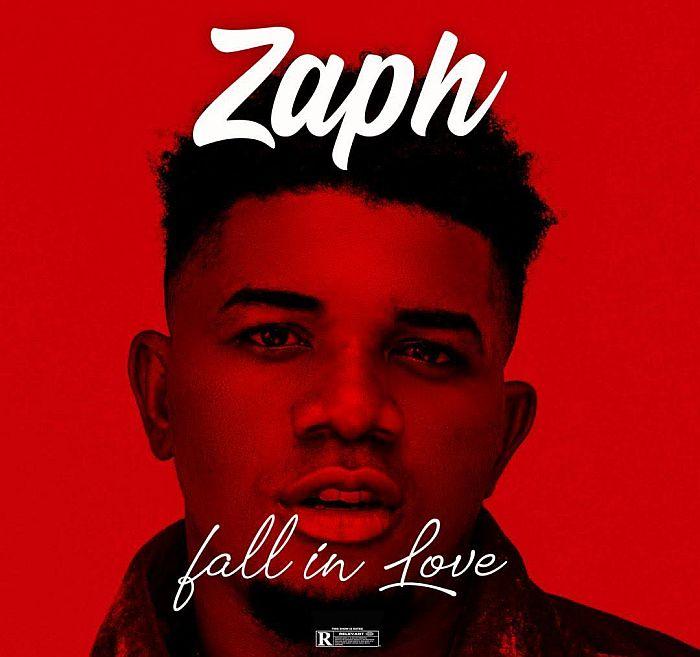 [Music] Zaph – Fall In Love | Mp3 Zaph-f10