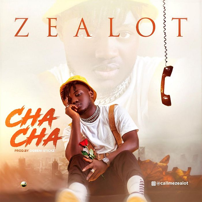 [Music] Zealot – Chacha | Mp3 Zealot10