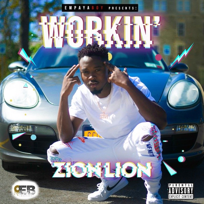 [Music] Zion Lion – Working | Mp3 Zion-i10