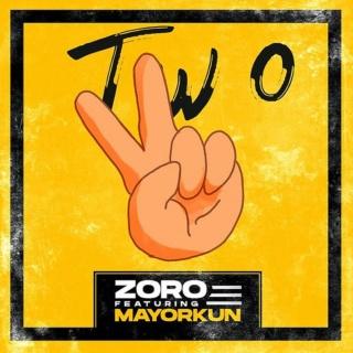 [Music] Zoro – 'Two' Ft. Mayorkun | Mp3 Zoro-f13