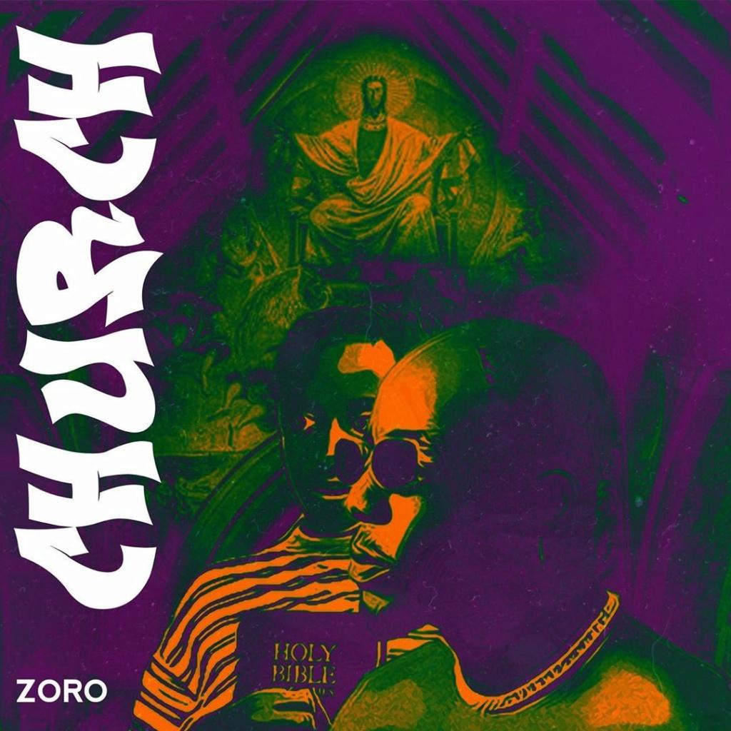 [Music] Zoro – Church | Download Mp3 Zorosw10
