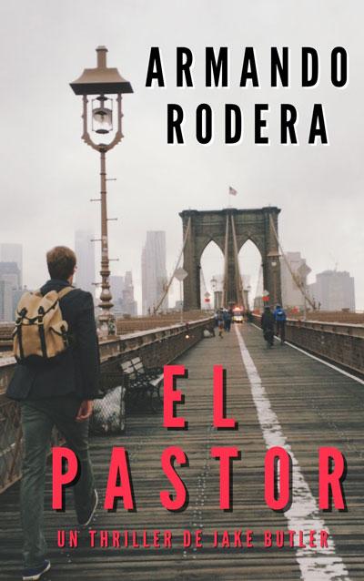 """""""El Pastor"""": lanzamiento de mi nuevo thriller en Amazon Elpast10"""