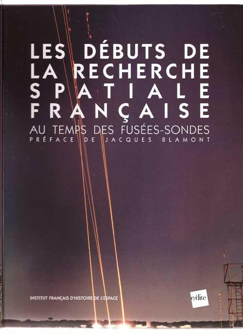 """Livre : """"Les débuts de la recherche spatiale française& Debut_10"""
