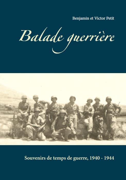 1er RCP: Balade guerrière, souvenirs de temps de guerre, 1940 - 1944 Balade10