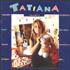 Tatiana  –  Le premier bonheur du jour