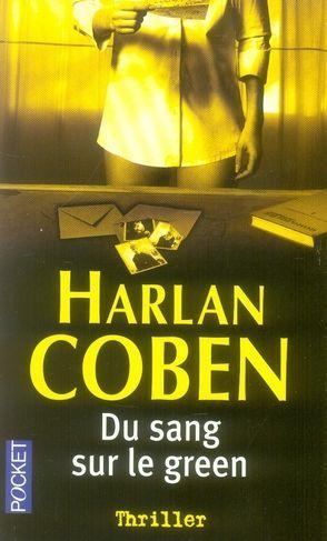 MYRON BOLITAR (Tome 04) DU SANG SUR LE GREEN d'Harlan Coben 10735110
