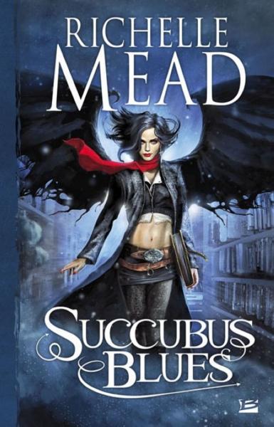 SUCCUBUS (Tome 1) SUCCUBUS BLUES de Richelle Mead 20675510