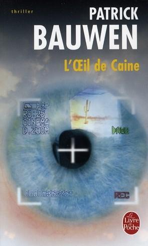 L'OEIL DE CAINE de Patrick Bauwen Ca10