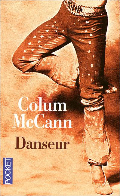 [McCann, Colum] Danseur 97822610