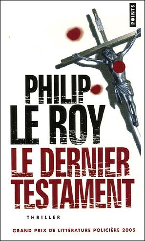 [Le Roy, Philip] Le dernier testament 97820210
