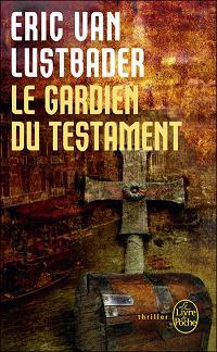 [Van Lustbader, Eric] Le gardien du testament 97822510