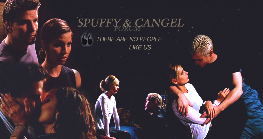 Spuffy & Cangel Forum