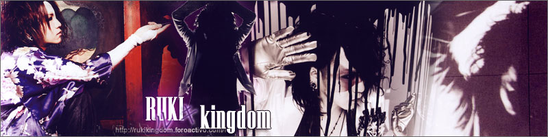 Ruki~Kingdom