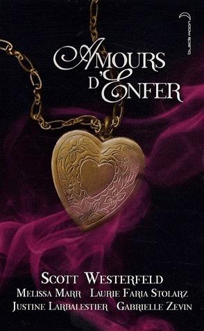 [Westerfeld, Scott et autres auteurs] Amours d'Enfer Amours11