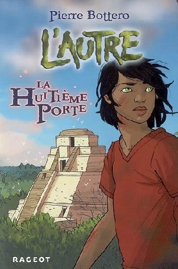 [Bottero, Pierre] L'Autre - Tome 3: La Huitième Porte La_hui10