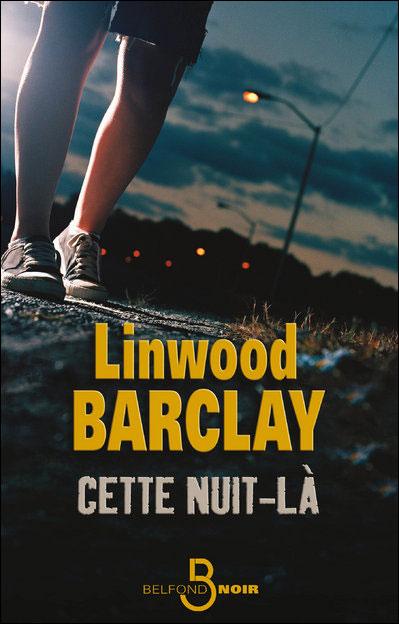 [Barclay, Linwood] Cette nuit-là 97827110